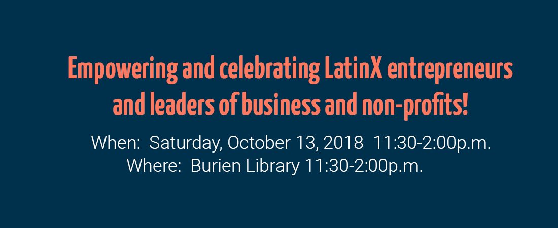 Empowering and Celebrating LatinX entrepreneurs and leaders of business and non-profits!