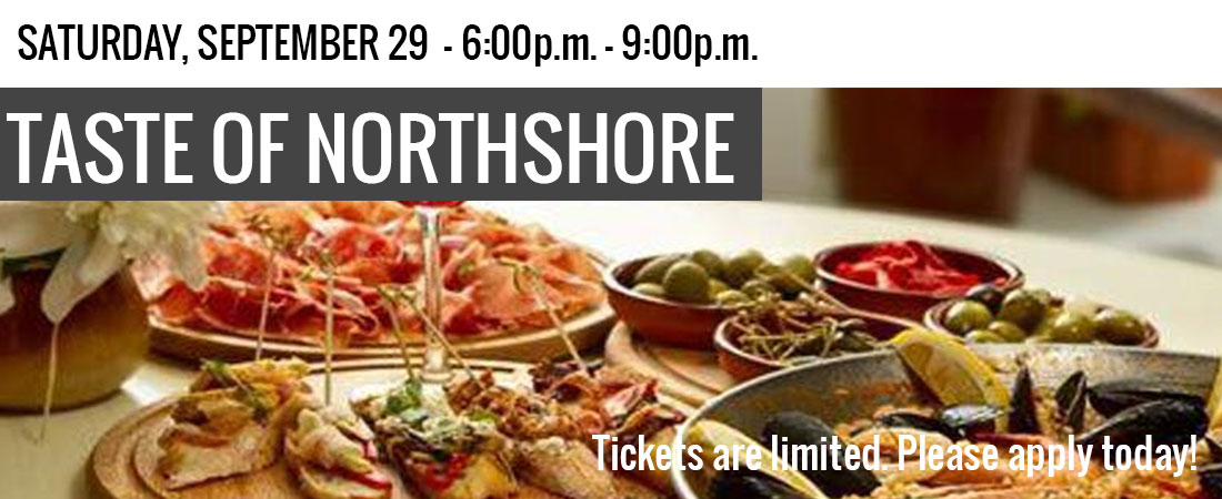 Experience the Taste of Northshore on Saturday, September 29th between 6:00p.m. - 9:00p.m.