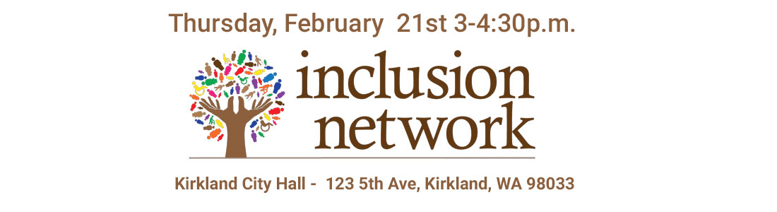 inclusion-network-kirkland-wa-meeting-1100b300-02212019