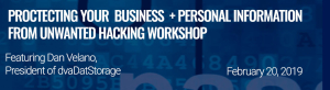 Protecting Your Business + Personal Information from Unwanted Hacking Workshop - Feb 20, 2019 - Total Wine Store - Bellevue, WA @ 6 p.m.