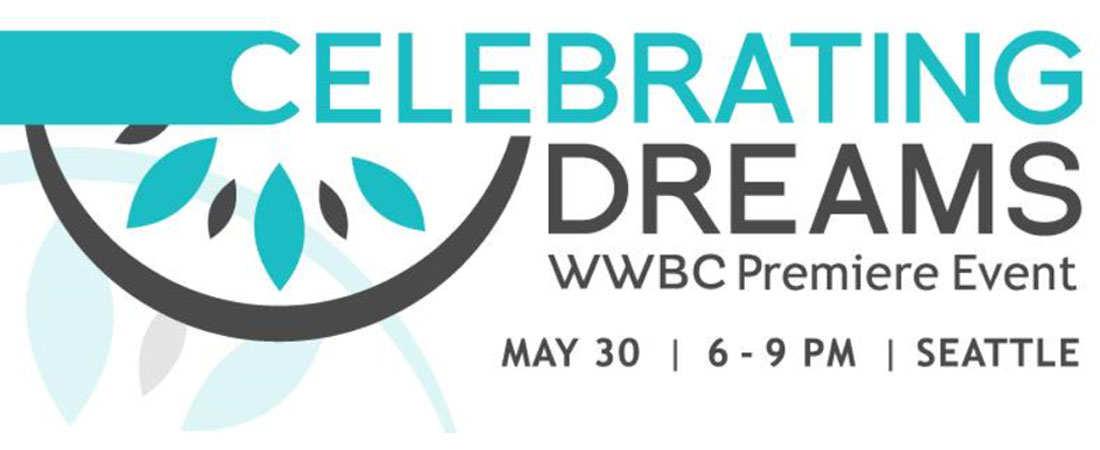 Celebrating Dreams - May 30th - 6 to 9pm - Seattle