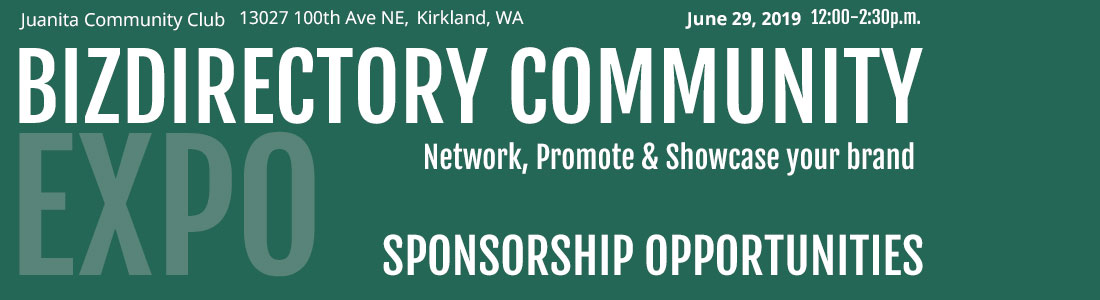 Become a Gold, Silver or Bronze Sponsor for the BizDirectory Community Expo in Kirkland Washington taking place Saturday June 29th