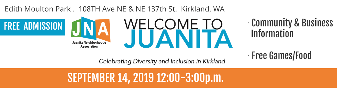 Welcome to Juanita - Celebrating Diversity and Inclusion in Kirkland - September 14, 2019 12:00-3:00p.m.