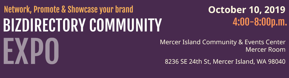bizdirectory-community-expo-mercer-island-community-and-events-center-mercer-island-wa-oct102019-1100b300-registration-remains-open-thru-october-10