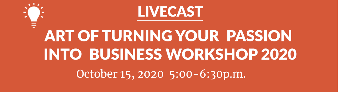 art-of-turning-your-passion-into-business-workshop-2020-livestream-october152020-1100b300