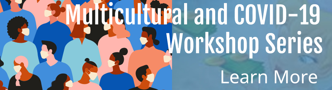 multicultural-and-covid-workshop-series-coming-soon-1100b300