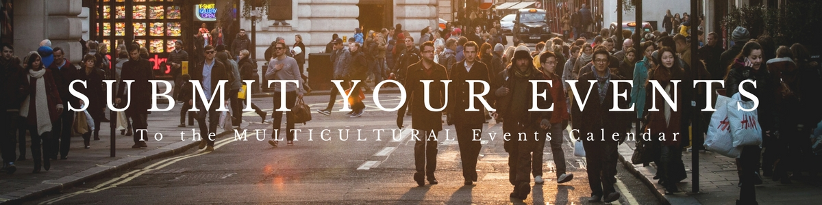Submit events to the Multicultural Events Calendar